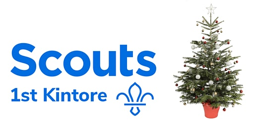 Real Christmas Tree Collections - 1st Kintore Scouts