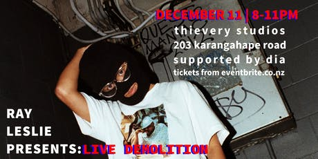 Ray Leslie Presents: Live Demolition (R18) tickets
