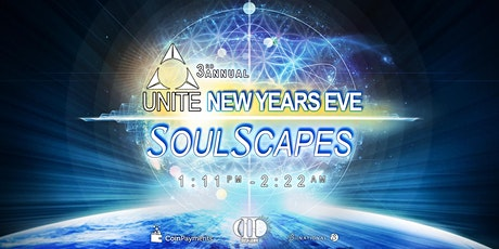 UNITE SOULSCAPES ~ A NEW YEAR'S EVE EXPERIENCE tickets