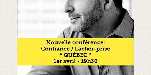 Québec - COMPLET Supplémentaire le 31 mars 2020 Achat: www.MarcGervais.com