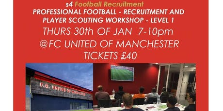 PROFESSIONAL FOOTBALL - PLAYER RECRUITMENT AND SCOUTING WORKSHOP - LEVEL 1 tickets