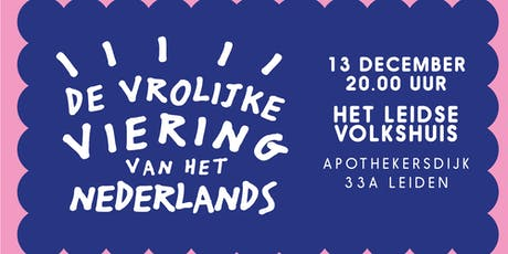 De Vrolijke Viering van het Nederlands tickets