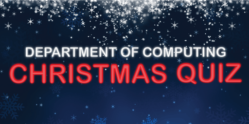 Department of Computing Christmas Quiz