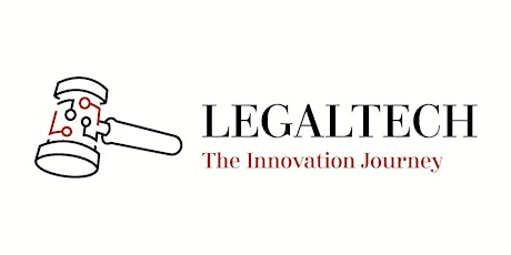 Legaltech - The Innovation Journey tickets