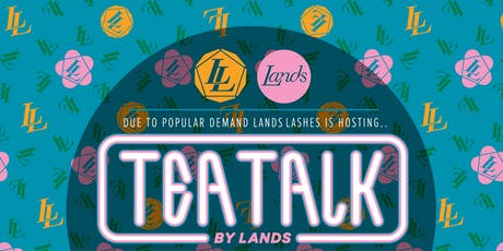 Tea Talk - An insight into Landlashes and what it takes to build a business tickets