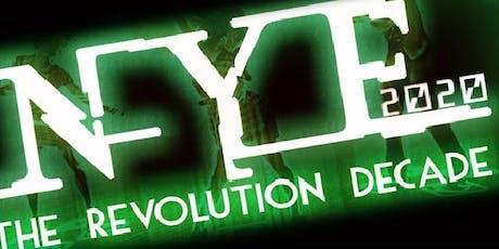 THE REVOLUTION DECADE! NYE 2020  tickets