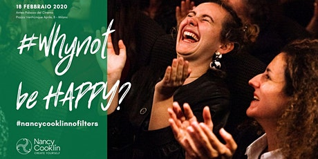 #Whynot be happy? biglietti