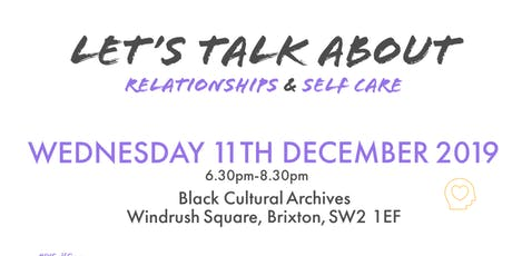 Let's talk about relationships and self care tickets