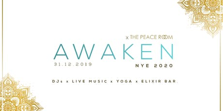 AWAKEN NYE 2020 x The Peace Room - A Conscious Night Celebration tickets