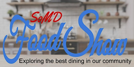 SoMD Food Show tickets