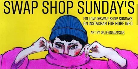 Swap Shop Sundays at Wigwam tickets