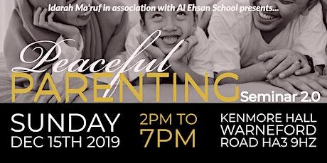 Peaceful Parenting Seminar 2.0 tickets