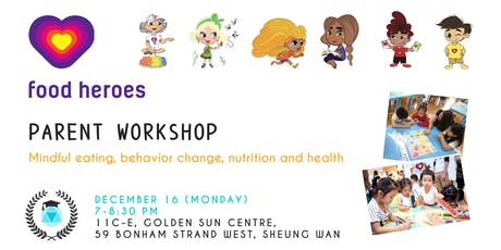 Food Heroes Parent Workshop: Games & Routines for Healthy Eating tickets