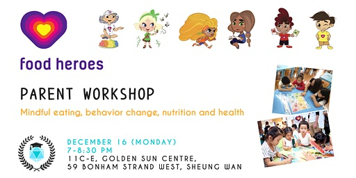Food Heroes Parent Workshop: Games & Routines for Healthy Eating
