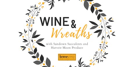 Wine and Wreath Workshop at BrewVino tickets
