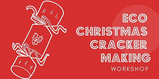 Eco Christmas Cracker Making