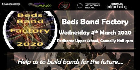Bedfordshire Band Factory (Performance for KS3 students) tickets