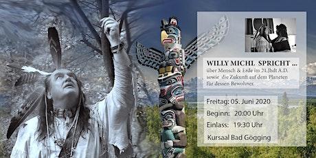 Willy Michl spricht ... Tickets