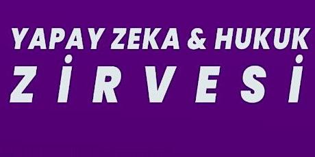 Yapay Zeka ve Hukuk Zirvesi tickets