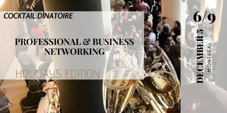Exclusive Professional and Business Networking Evening: Holidays Edition tickets