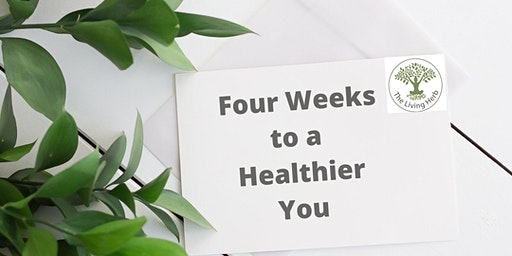 Four Weeks to a Healthier You