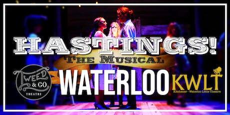 HASTINGS! The Musical KITCHENER-WATERLOO tickets
