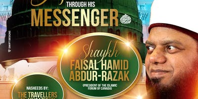 Journey to Allah - Through His Messenger ﷺ | Shaykh Faisal Hamid Abdur-Razak (Sat 7th Dec | 7:30PM)