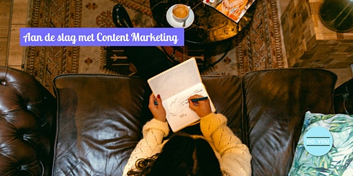 Aan de slag met Content Marketing
