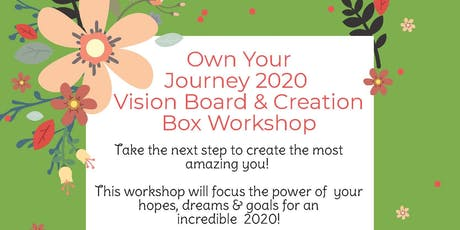 Own Your Journey 2020 Vision Board Workshop tickets