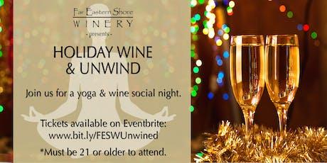Holiday Wine & Unwind (Yoga & Wine Night) tickets