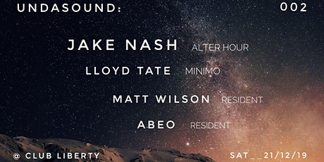 UNDASOUND: w/ Jake Nash, Lloyd Tate + Residents tickets