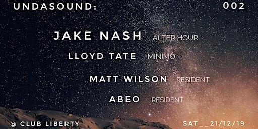 UNDASOUND: w/ Jake Nash, Lloyd Tate + Residents
