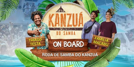 Kanzuá do Samba on Board ingressos