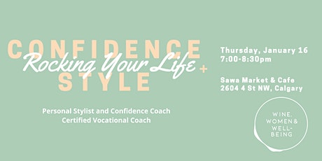 Confidence, Style & Rocking Your Life: Calgary tickets