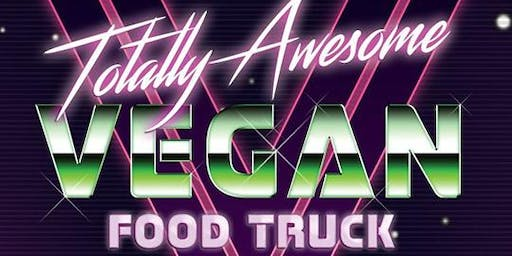 Totally Awesome Vegan Food Truck Dinner