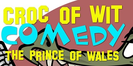 Croc of Wit at the Prince of Wales Christmas Cracker tickets