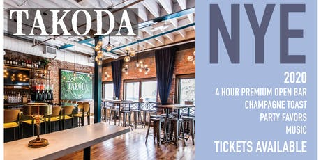 New Year's Eve 2020 at TAKODA! 4 Hour Premium Open Bar + Champagne & More! tickets