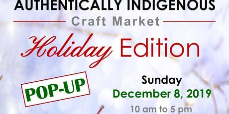 Authentically Indigenous  Craft Market - POP-UP at Grey Eagle Hotel tickets