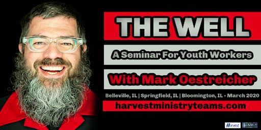 The Well - A Seminar For Youth Workers (Springfield, IL)