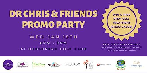 Dr. Chris & Friends Promo Party!