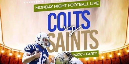 Monday Night Live: Colts vs Saints Watch Party