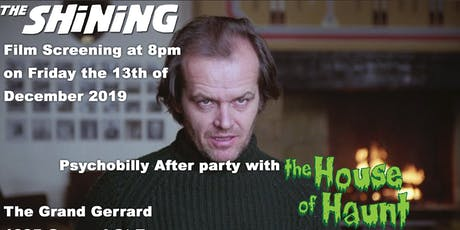 The Shining with screening afterparty + The House of Haunt tickets