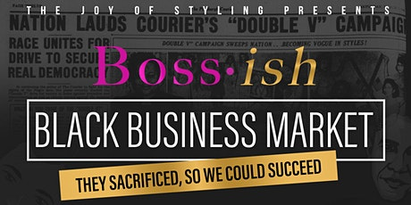 Boss- ish: Black Business Market tickets