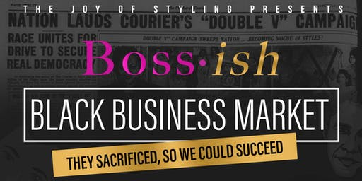 Boss- ish: Black Business Market