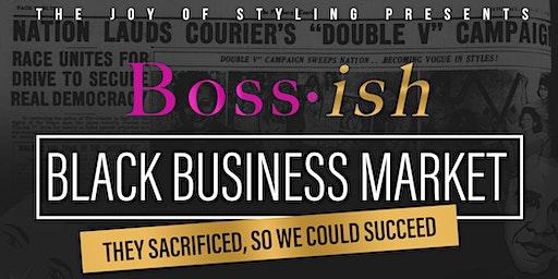 Boss- ish: Black Business Market