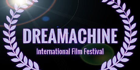 The Dreamachine International Film Festival tickets