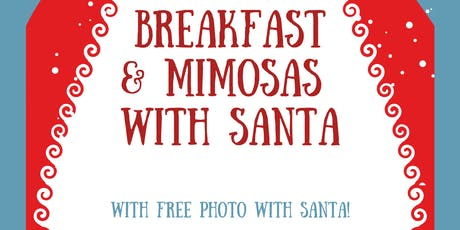 Breakfast and Mimosas with Santa tickets