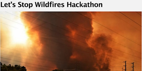 Let's Stop Wildfires Onsite Hackathon tickets