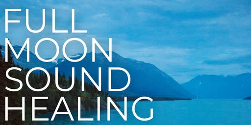 Full Moon Sound Healing