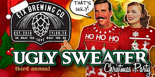 3rd Annual UGLY SWEATER Christmas Party